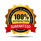Your satisfaction is guaranteed 100%